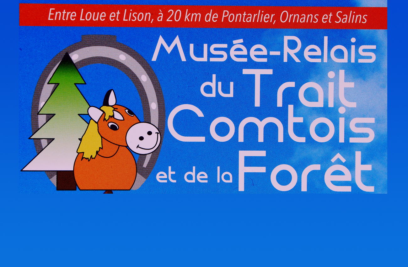 Musée-Relais du cheval comtois et de la forêt