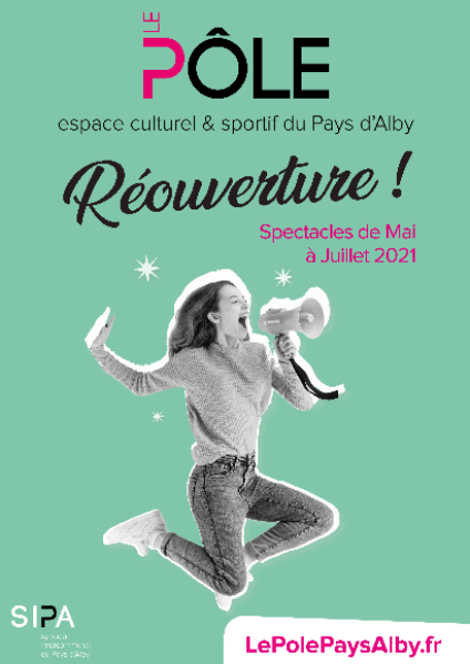 Réouverture de la saison culturelle 2020/2021 du Pôle (13/05/2021                                 -                                 31/07/2021)