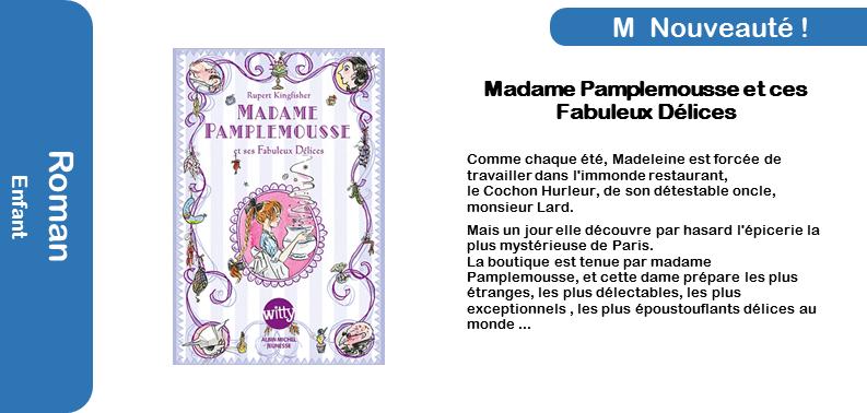 Madame Pamplemousse et ces fabuleux délices.png