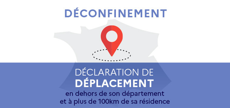 Deconfinement-Declaration-de-deplacement_largeur_760.jpg