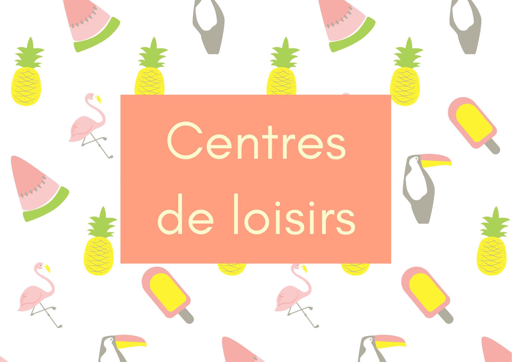 Centres de loisirs