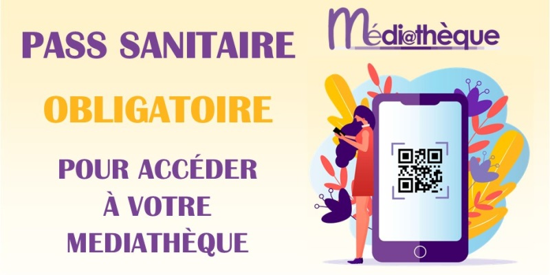 Pass-sanitaire-mediatheque-aout-2021.jpg