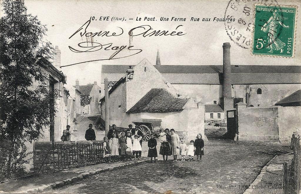 1460895700-60-EVE-10-Le-Pont-Une-Ferme-Rue-aux-Fouarres-Edit.-9bre-1908-29-04-14.jpg