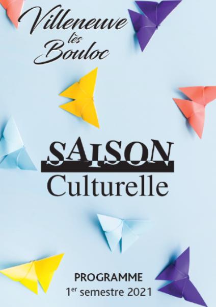 SAISON CULTURELLE 2021 (01/01/2021                                 -                                 30/06/2021)