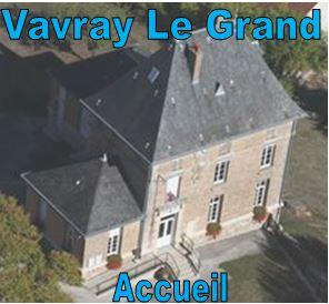 Vavray le Grand - Site officiel de la Commune