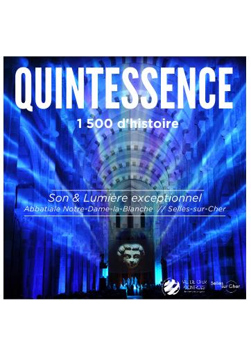 """Spectacle Son & Lumière """"QUINTESSENCE"""" - 1500 ans d'histoire (10/09/2021                                 -                                 11/09/2021)"""