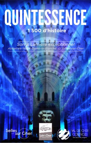 """Spectacle Son & Lumière """"QUINTESSENCE"""" - 1 500 ans de la ville de Selles-sur-Cher"""