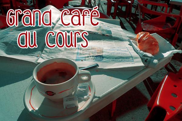 Grand Café du Cours