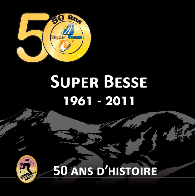 Super-Besse : 50 ans d'histoire