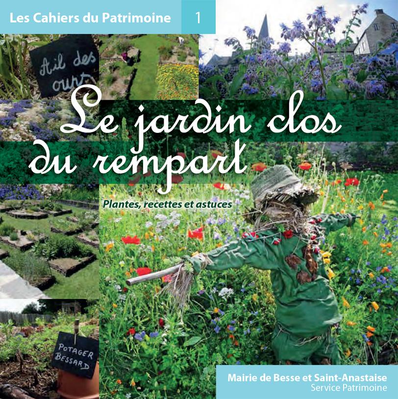 Le Jardin-clos du rempart : plantes, recettes et astuces