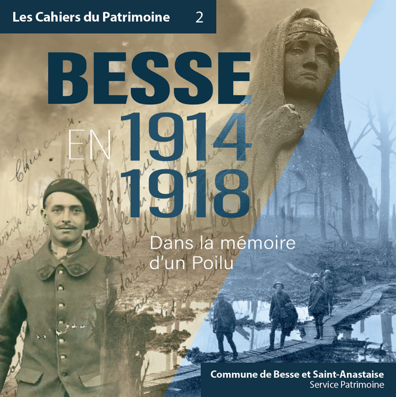 Besse en 1914-1918 : dans la mémoire d'un Poilu