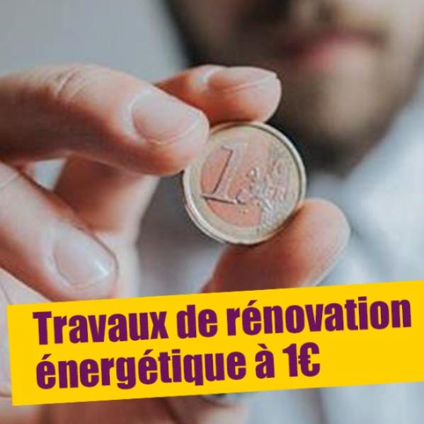 Travaux de rénovation énergétique à 1€,