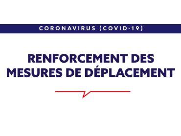 Renforcement des mesures de restrictions de déplacement