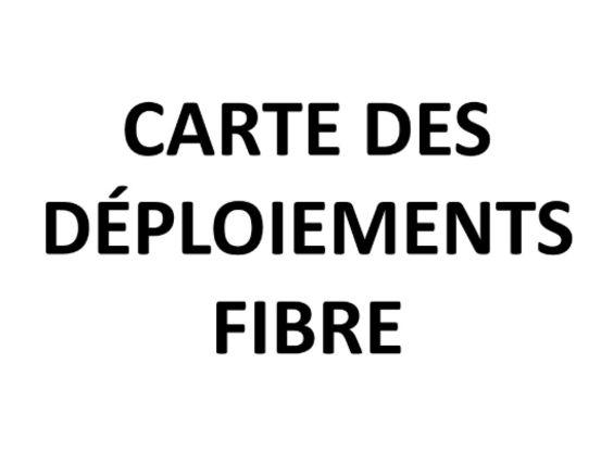 CARTE DES DEPLOIEMENTS FIBRE.jpg