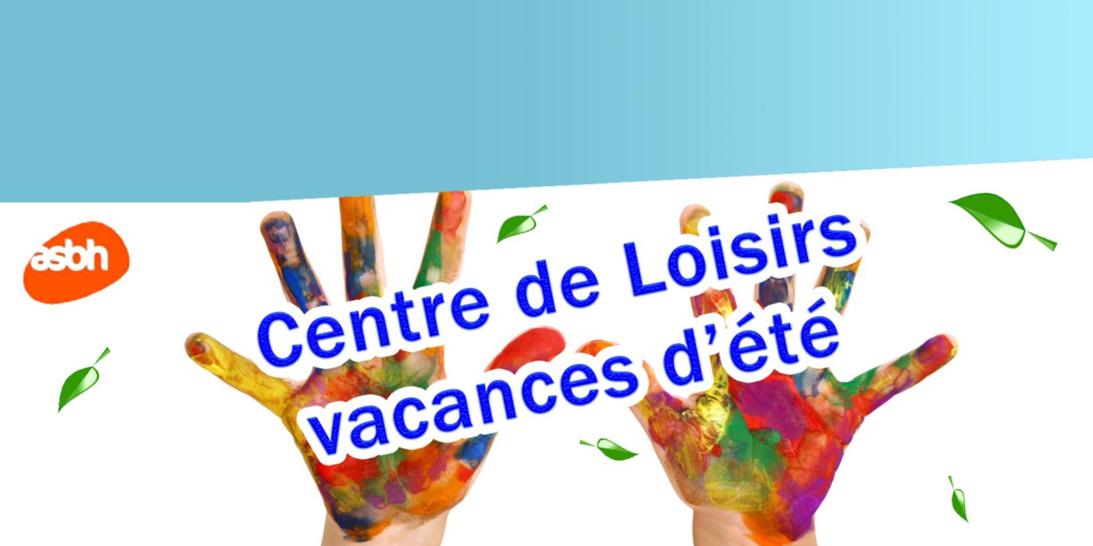 Centre de Loisirs - Vacances d'été (pour les 6 - 12 ans)