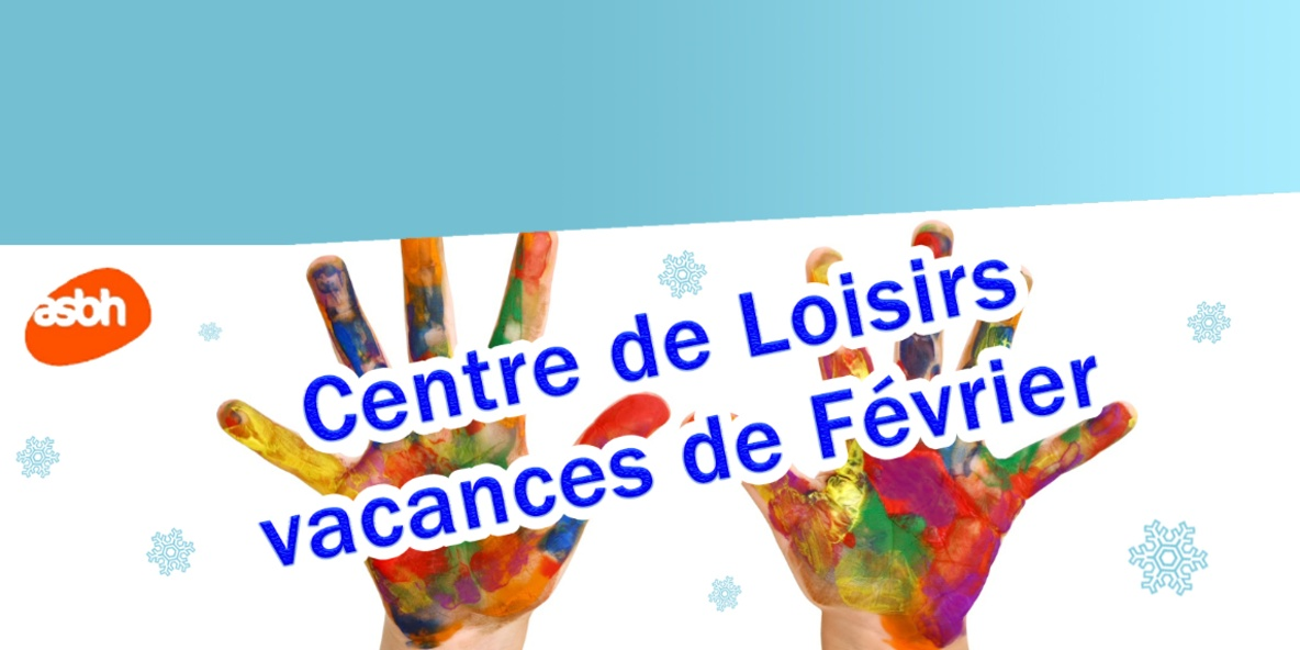 Centre de Loisirs - Vacances d'hiver (pour les 6 - 12 ans)