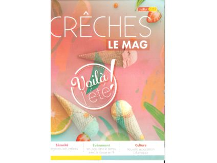 RETRO-PHOTO :CRECHES LE MAG n°76